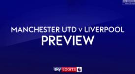 ไฮไลท์ฟุตบอล Man Utd vs Liverpool Preview – 7th March 2018