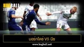 ไฮไลท์ฟุตบอล บอร์กโดซ์ 0-0 นีซ