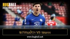 ไฮไลท์ฟุตบอล lซ7llทมป์t0n vs lชazee